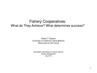 Fishery Cooperatives: What do They Achieve What determines success