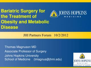 Bariatric Surgery for   the  Treatment of  Obesity  and  Metabolic Disease