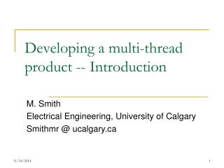 Developing a multi-thread product -- Introduction