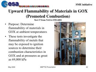 Upward Flammability of Materials in GOX (Promoted Combustion) Test 17 from NASA-STD-6001