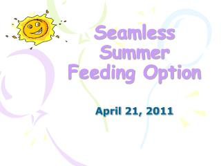 Seamless Summer Feeding Option