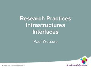 Research Practices Infrastructures  Interfaces