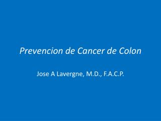 Prevencion de Cancer de Colon
