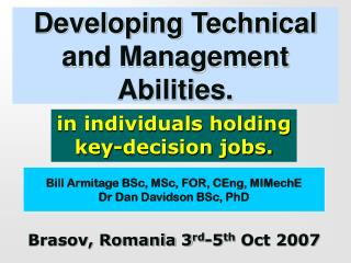 Developing Technical and Management Abilities.