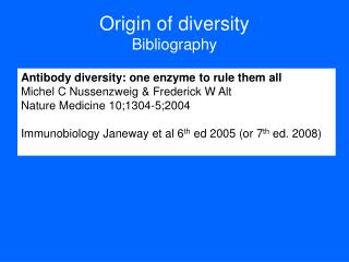 Origin of diversity Bibliography