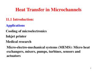 Heat Transfer in Microchannels