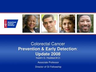 Colorectal Cancer  Prevention & Early Detection : Update 2008