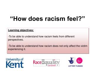 """How does racism feel?"""