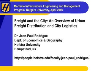 Freight and the City: An Overview of Urban Freight Distribution and City Logistics