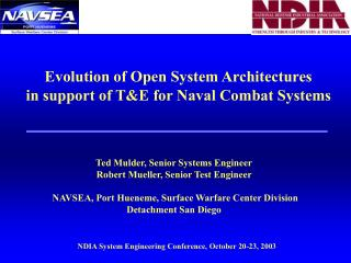 Evolution of Open System Architectures in support of T&E for Naval Combat Systems