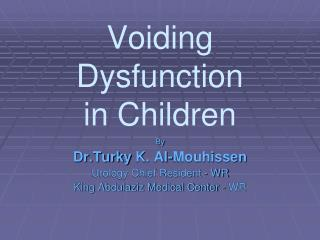 Voiding Dysfunction              in Children