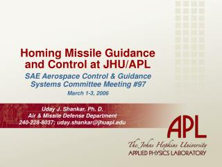 Homing Missile Guidance and Control at JHU/APL