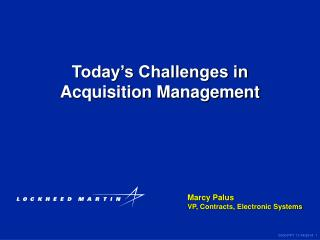 Today's Challenges in Acquisition Management
