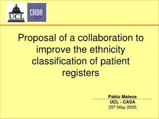 Proposal  of a  collaboration to improve the ethnicity classification of patient registers