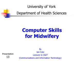 Computer Skills for Midwifery