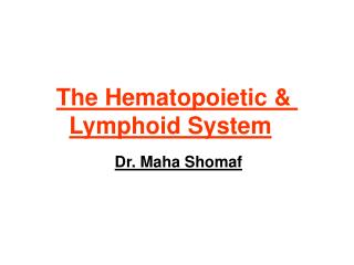 The Hematopoietic & Lymphoid System