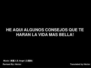 Translated by Héctor