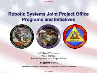 Robotic Systems Joint Project Office Programs and Initiatives
