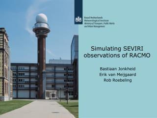 Simulating SEVIRI observations of RACMO