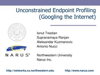 Unconstrained Endpoint Profiling (Googling the Internet) ‏