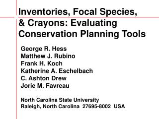 Inventories, Focal Species,  & Crayons: Evaluating Conservation Planning Tools