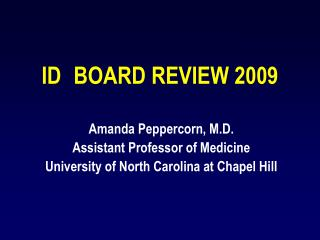 ID 	BOARD REVIEW 2009
