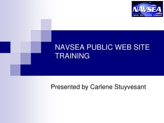 NAVSEA PUBLIC WEB SITE TRAINING