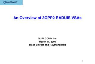 An Overview of 3GPP2 RADUIS VSAs