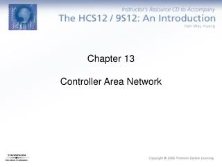 Chapter 13 Controller Area Network