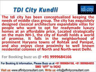 TDI City kundli property @ 09999684166