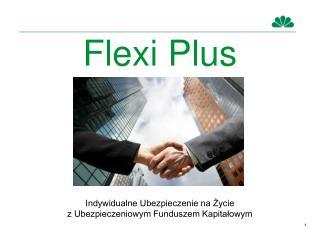 Flexi Plus
