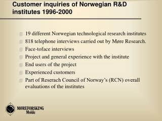 Customer inquiries of Norwegian R&D institutes 1996-2000