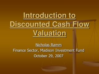 Introduction to Discounted Cash Flow Valuation