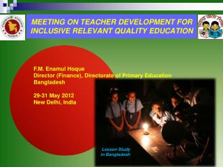 MEETING ON TEACHER DEVELOPMENT FOR INCLUSIVE RELEVANT QUALITY EDUCATION