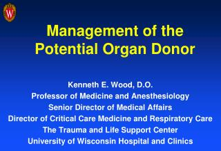 Management of the Potential Organ Donor