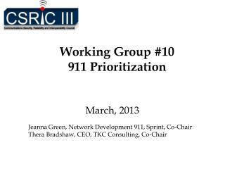 Working Group #10  911 Prioritization