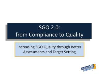 SGO 2.0: from Compliance to Quality