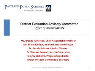 District Evaluation Advisory Committee Office of Accountability