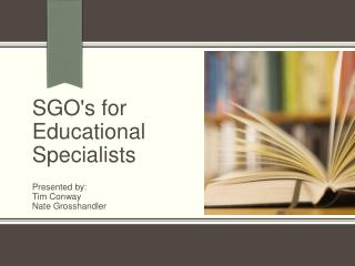 SGO's for Educational Specialists