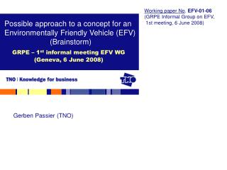 GRPE – 1 st  informal meeting EFV WG  (Geneva, 6 June 2008)