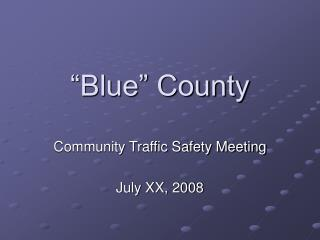 """Blue"" County"