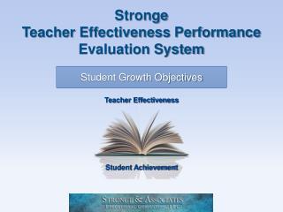 Stronge Teacher Effectiveness Performance Evaluation System