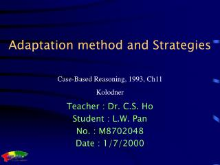 Adaptation method and Strategies