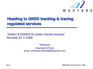Heading to GNSS tracking & tracing regulated services