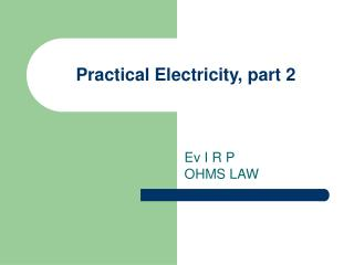 Practical Electricity, part 2