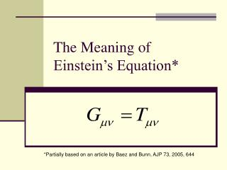The Meaning of Einstein's Equation*