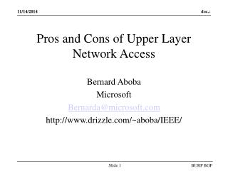 Pros and Cons of Upper Layer Network Access