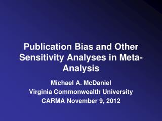 Publication Bias and Other Sensitivity Analyses in Meta-Analysis