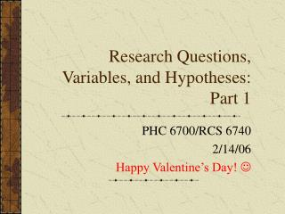 Research Questions, Variables, and Hypotheses: Part 1