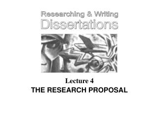 Lecture 4 THE RESEARCH PROPOSAL